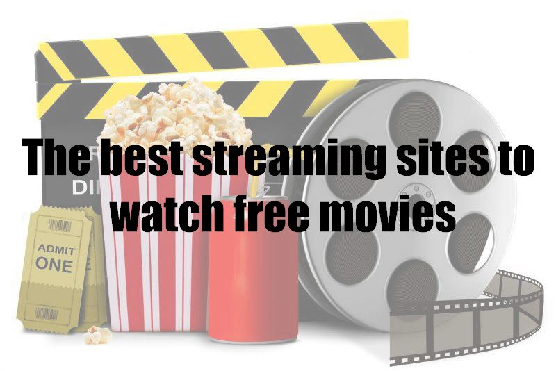The best streaming sites to watch free movies