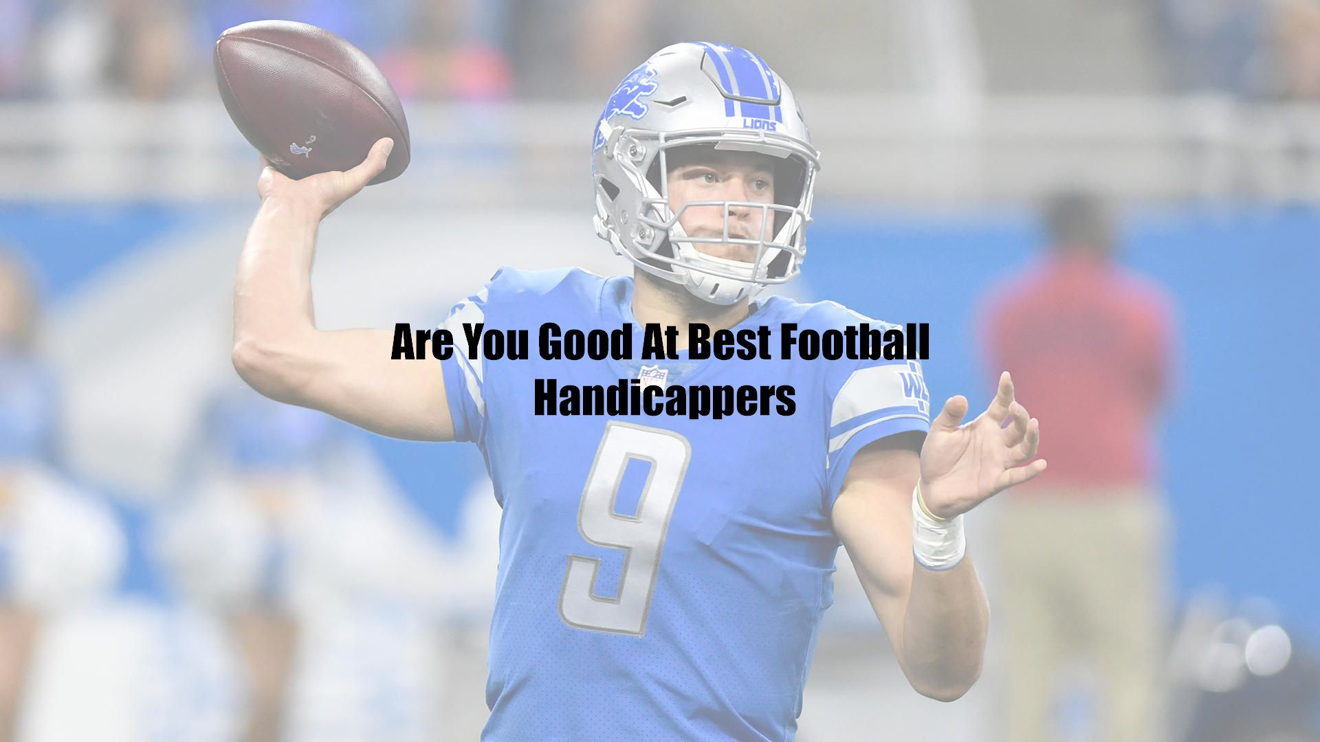 Are You Good At Best Football Handicappers